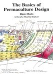 The Basics of Permaculture Design, Ross Mars